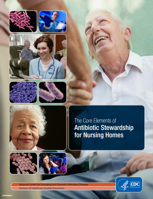 The Core Elements of Antibiotic Stewardship for Nursing Homes